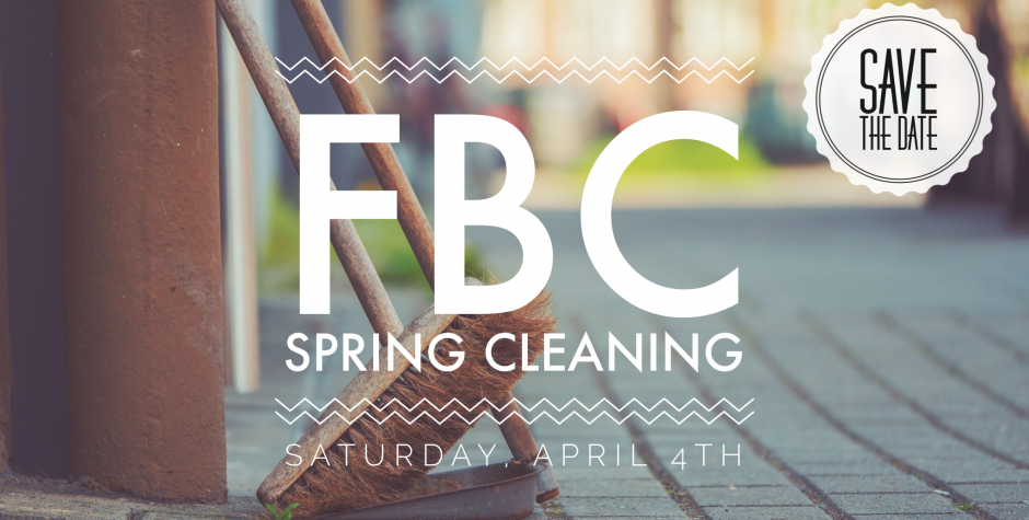 FBC Spring Cleaning